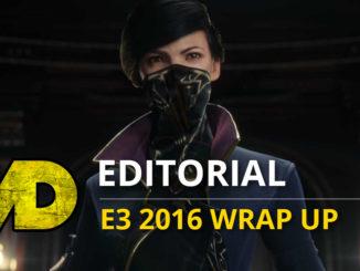 E3 2016 Wrap Up